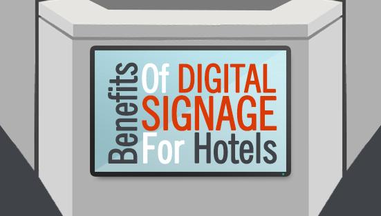benefits-of-digital-signage-for-hotels